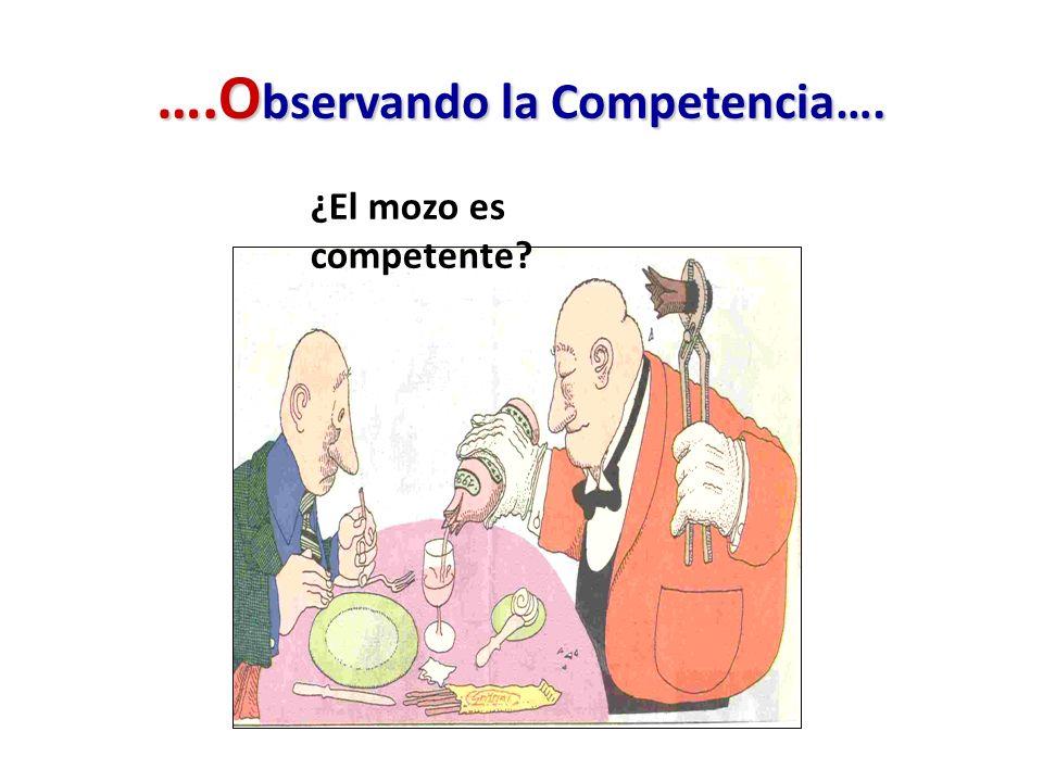 ….Observando la Competencia….