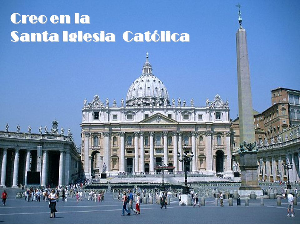 Creo en la Santa Iglesia Católica