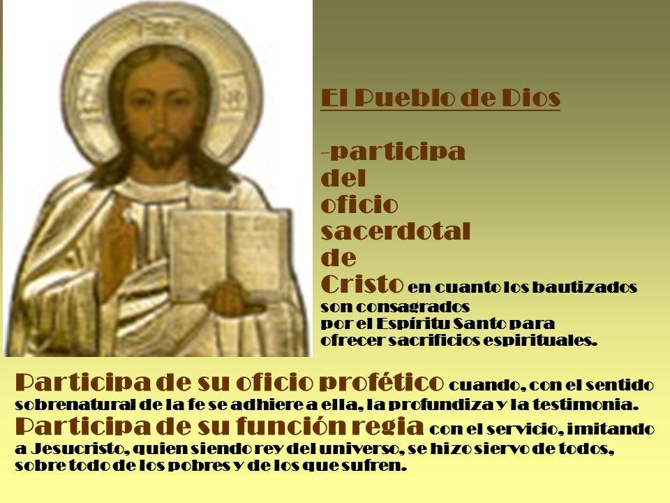 Cristo en cuanto los bautizados son consagrados