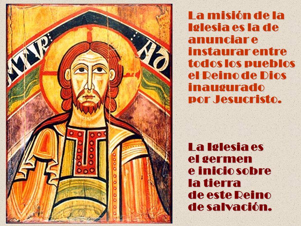 La misión de la Iglesia es la de anunciar e