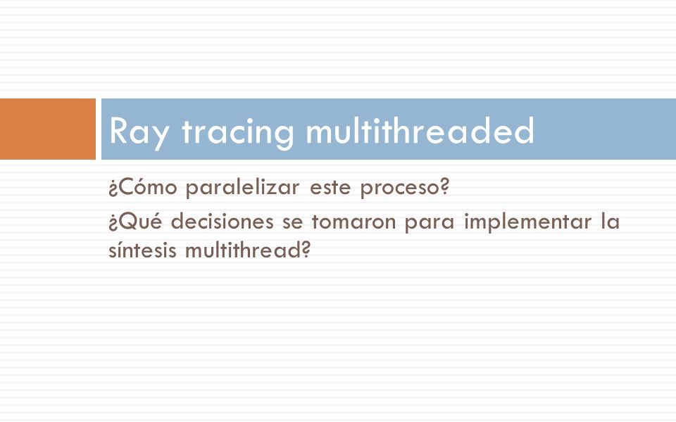 Ray tracing multithreaded