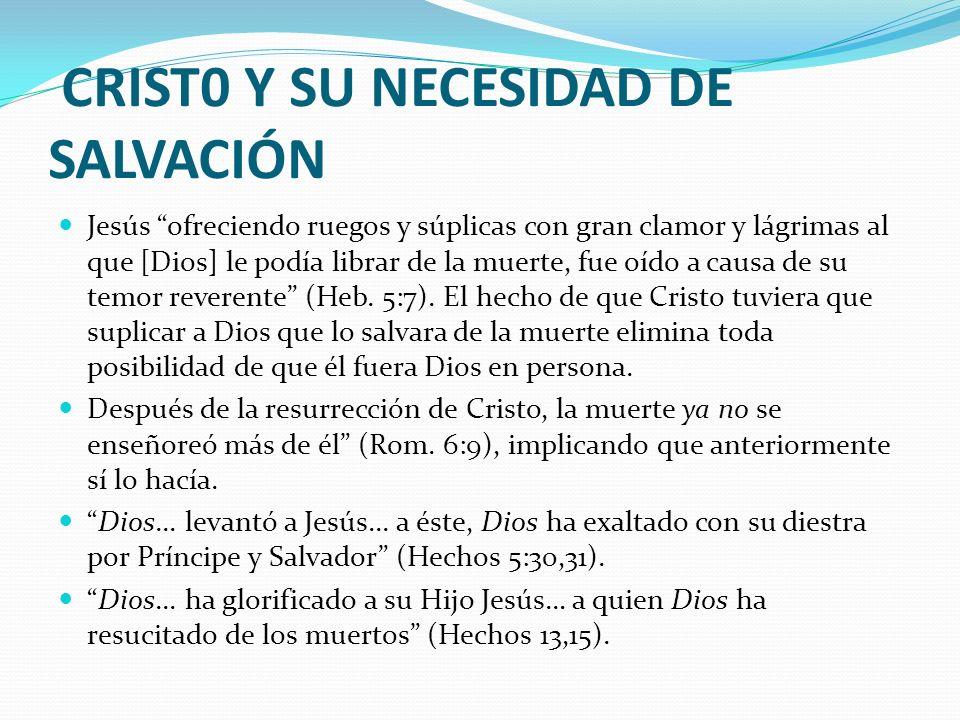 CRIST0 Y SU NECESIDAD DE SALVACIÓN