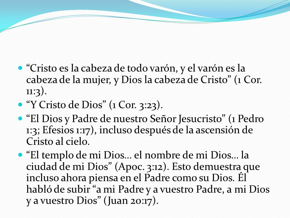 Y Cristo de Dios (1 Cor. 3:23).