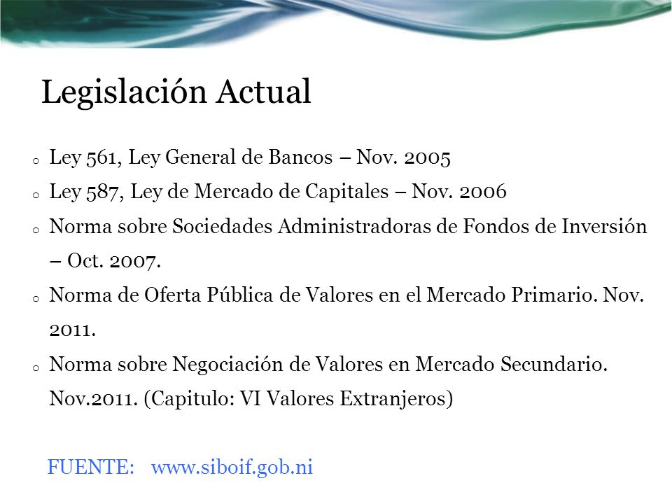 Legislación Actual Ley 561, Ley General de Bancos – Nov. 2005