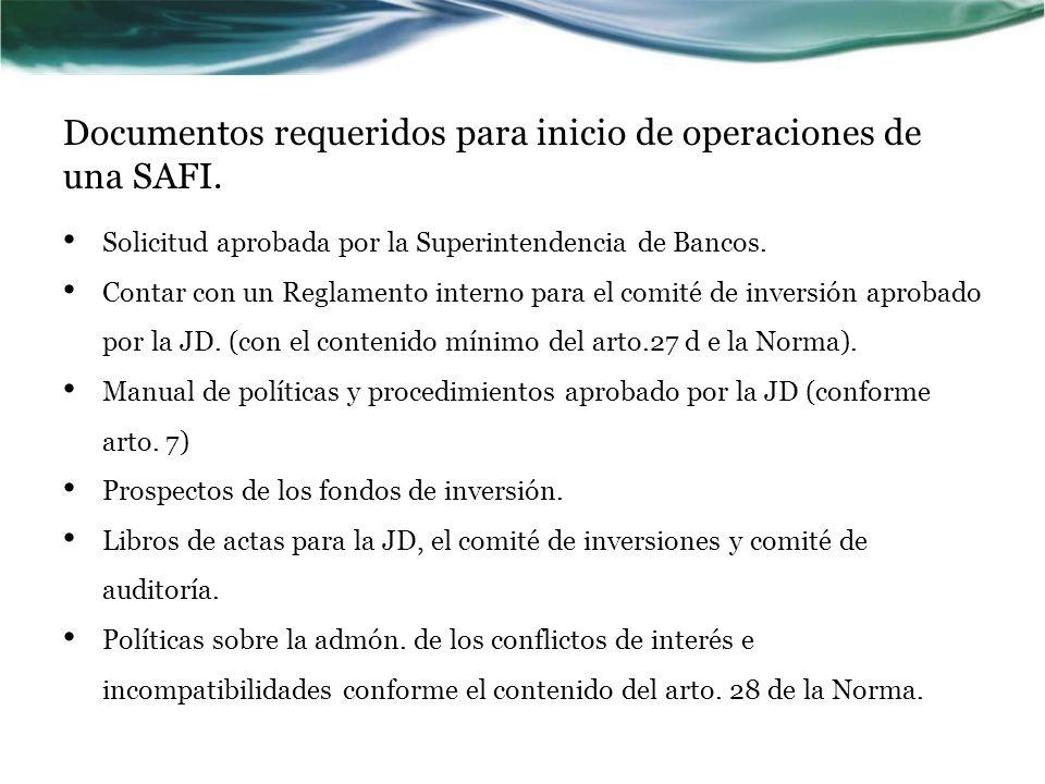 Documentos requeridos para inicio de operaciones de una SAFI.