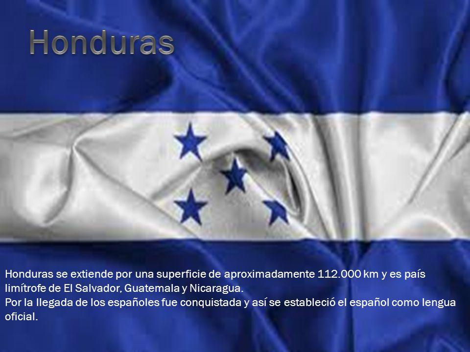 Honduras Honduras se extiende por una superficie de aproximadamente 112.000 km y es país limítrofe de El Salvador, Guatemala y Nicaragua.