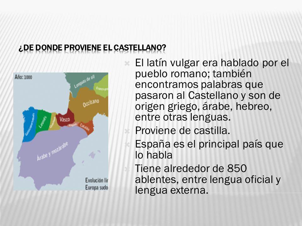 ¿De donde proviene el castellano