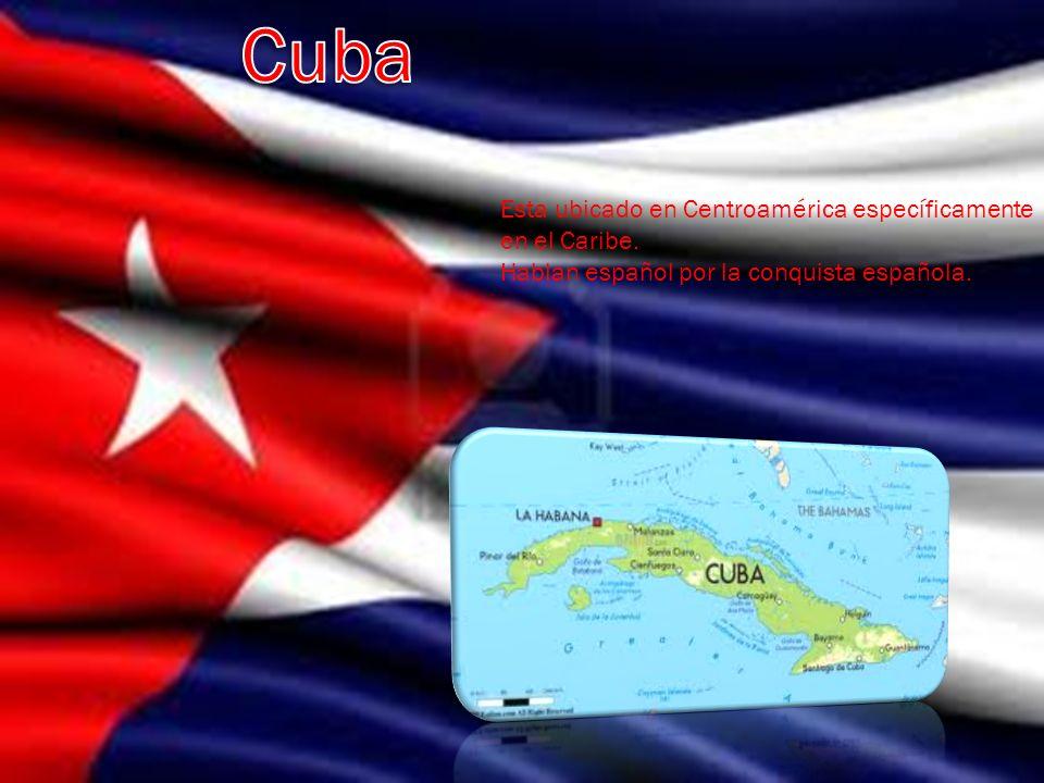 Cuba Esta ubicado en Centroamérica específicamente en el Caribe.
