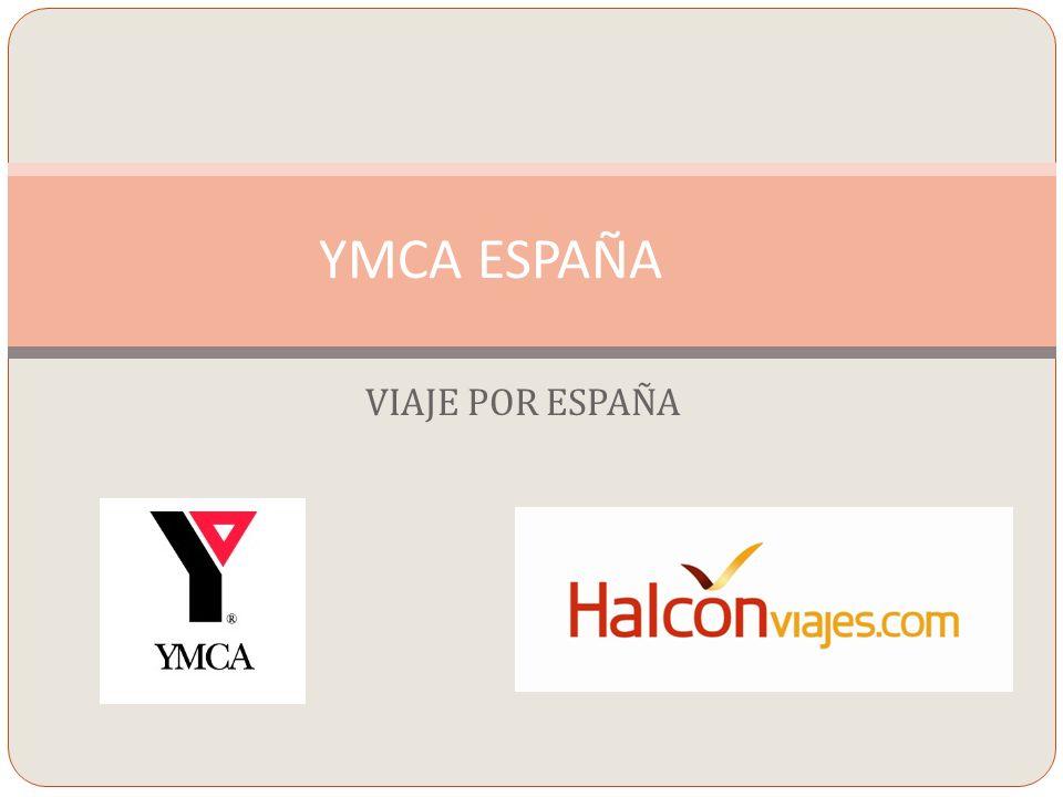 YMCA ESPAÑA VIAJE POR ESPAÑA