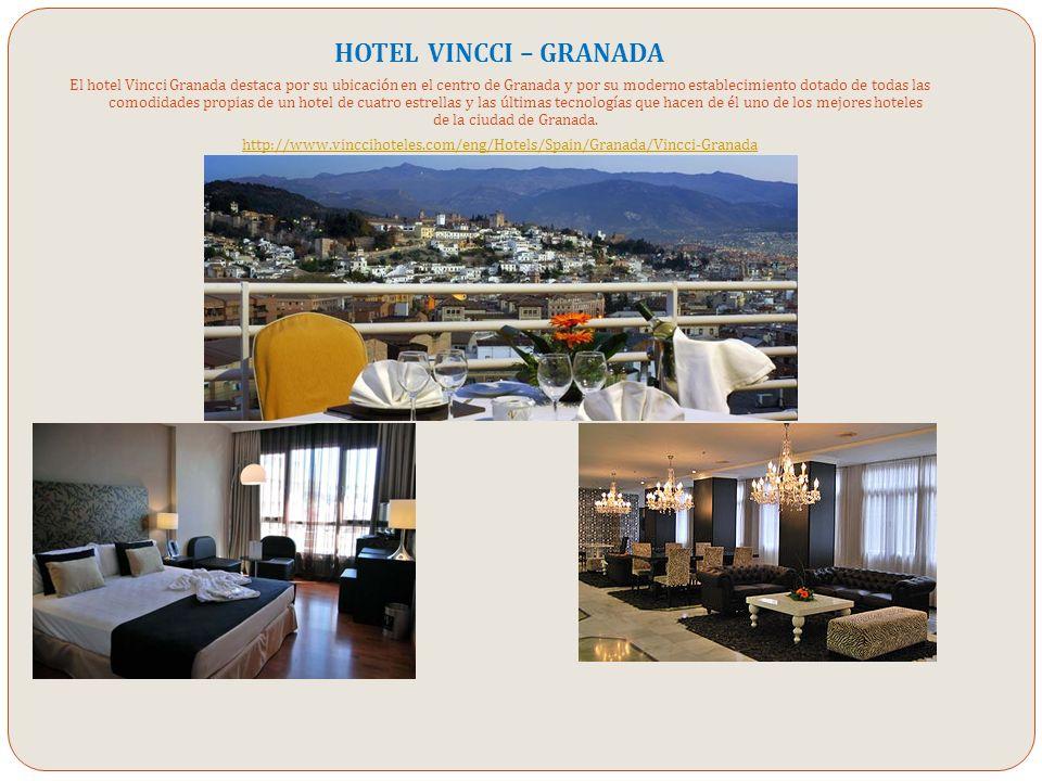 HOTEL VINCCI – GRANADA