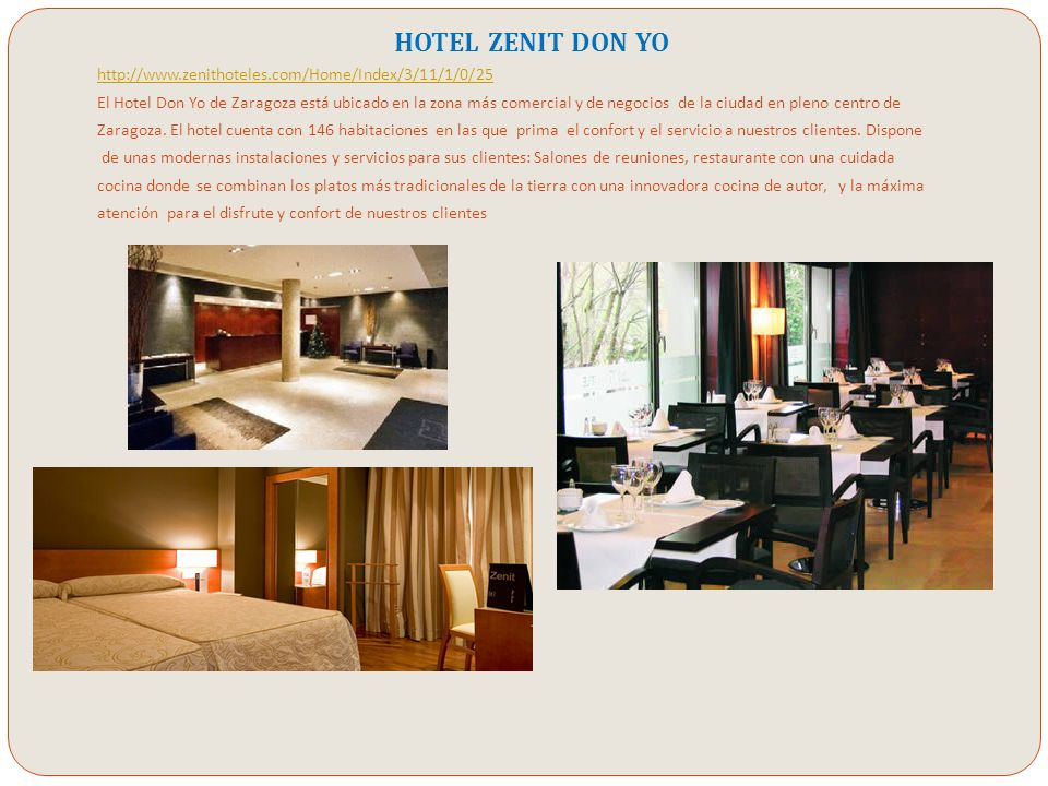 HOTEL ZENIT DON YO http://www.zenithoteles.com/Home/Index/3/11/1/0/25