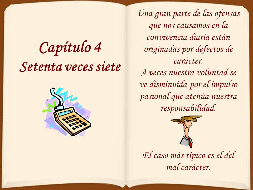 Capítulo 4 Setenta veces siete