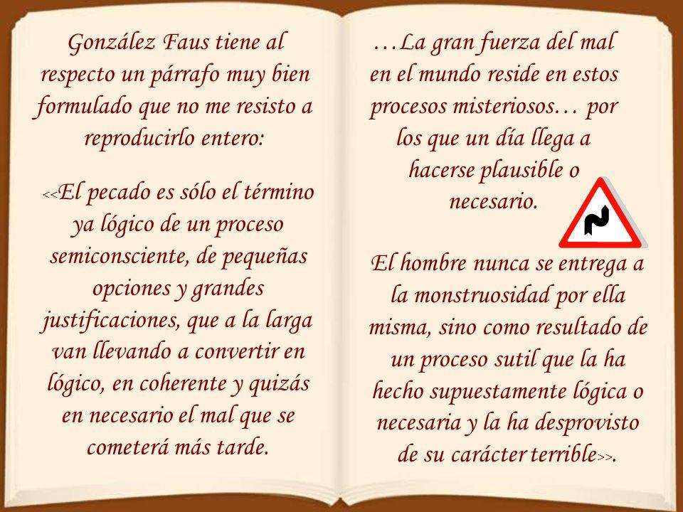 González Faus tiene al respecto un párrafo muy bien formulado que no me resisto a reproducirlo entero: