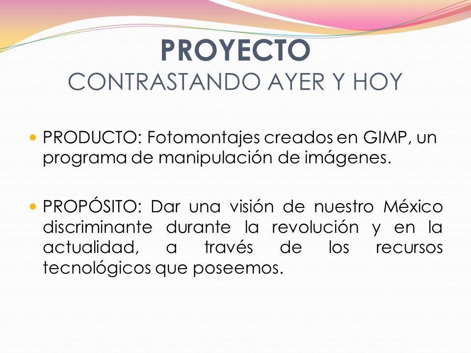 PROYECTO CONTRASTANDO AYER Y HOY