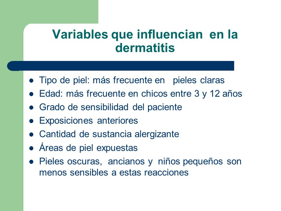 Variables que influencian en la dermatitis