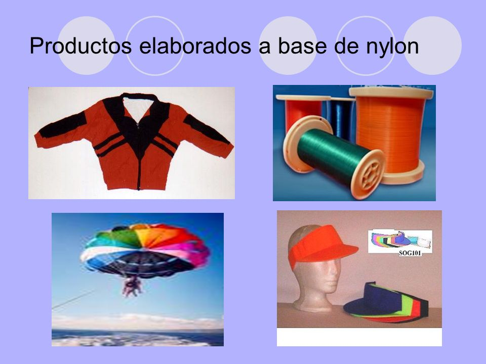 Productos elaborados a base de nylon