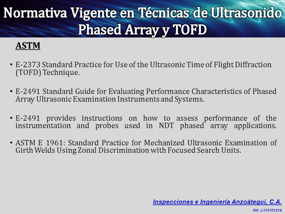 Normativa Vigente en Técnicas de Ultrasonido Phased Array y TOFD