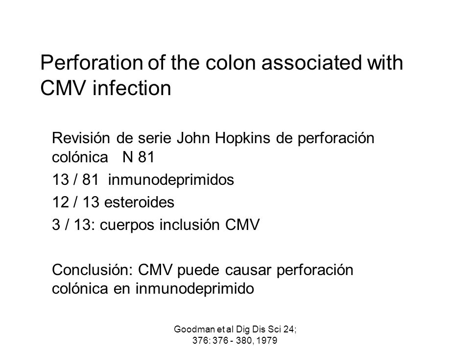 Perforation of the colon associated with CMV infection