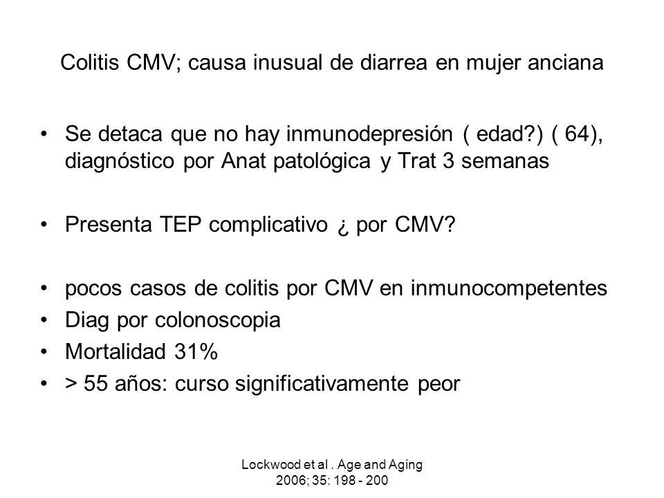 Colitis CMV; causa inusual de diarrea en mujer anciana