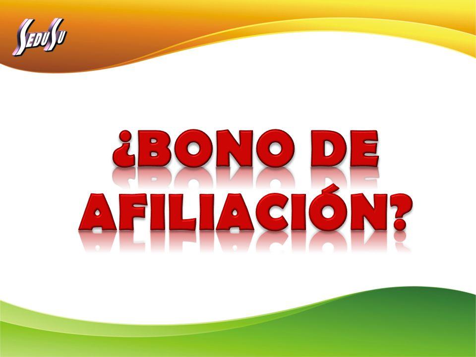 ¿BONO DE AFILIACIÓN