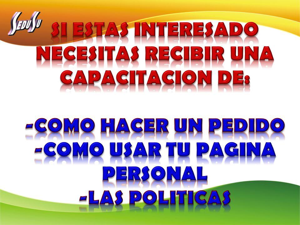 SI ESTAS INTERESADO NECESITAS RECIBIR UNA CAPACITACION DE: