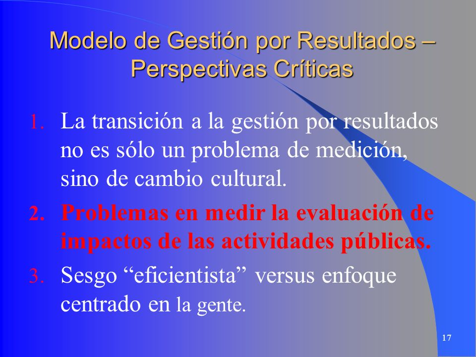 Modelo de Gestión por Resultados – Perspectivas Críticas