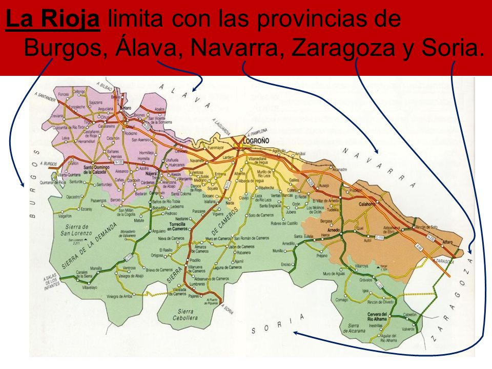 La Rioja limita con las provincias de Burgos, Álava, Navarra, Zaragoza y Soria.