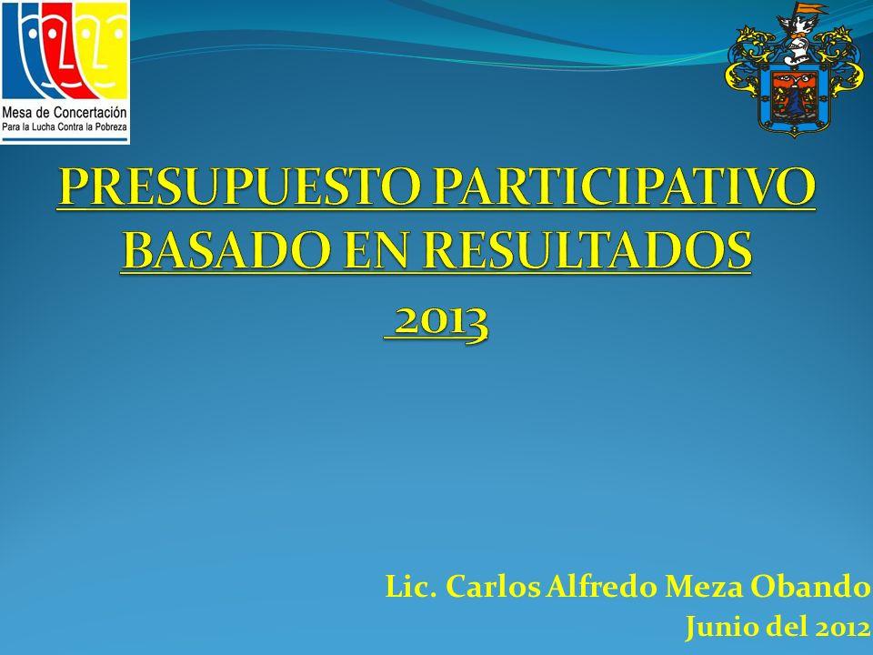 PRESUPUESTO PARTICIPATIVO BASADO EN RESULTADOS 2013