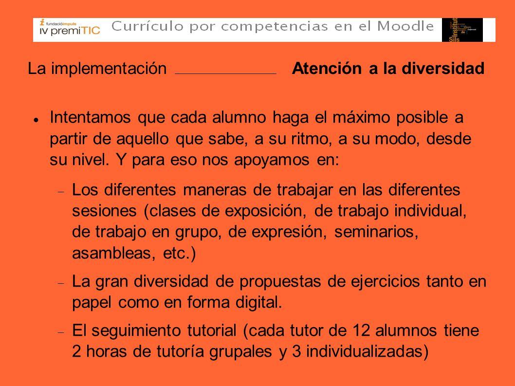 La implementación Atención a la diversidad