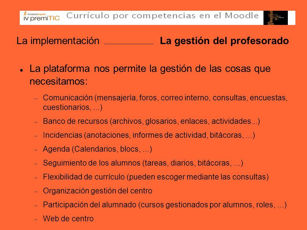 La implementación La gestión del profesorado