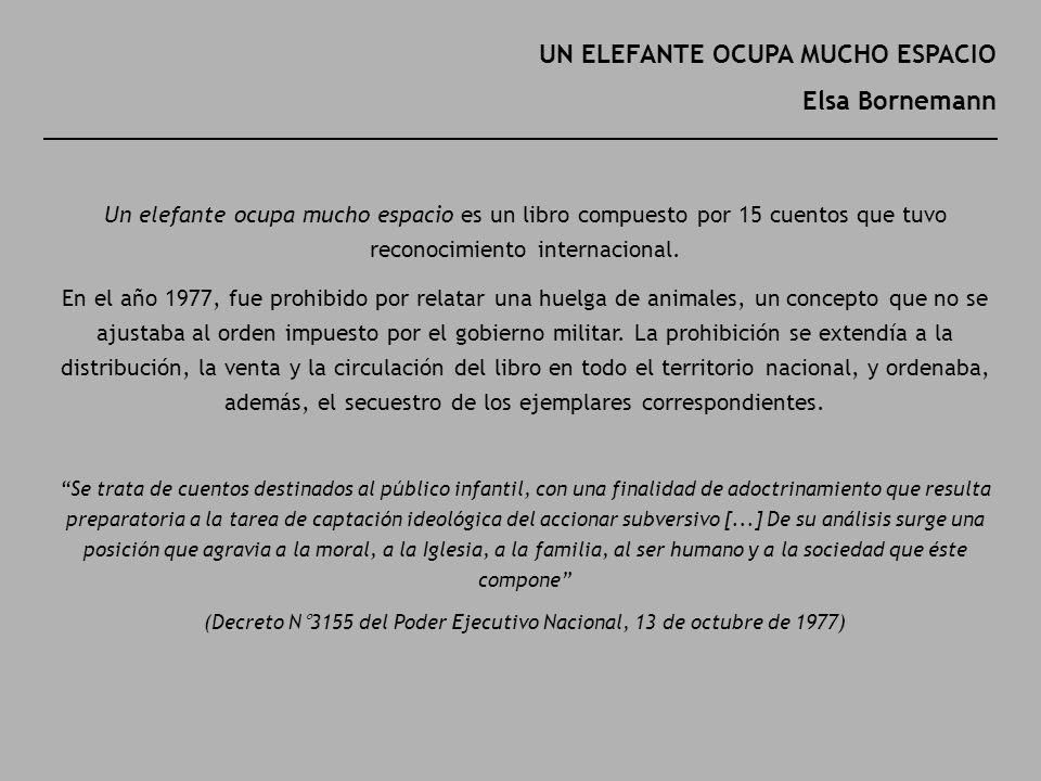 (Decreto N°3155 del Poder Ejecutivo Nacional, 13 de octubre de 1977)