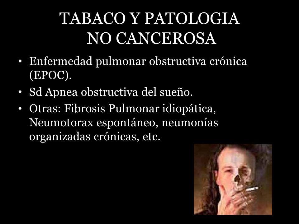 TABACO Y PATOLOGIA NO CANCEROSA