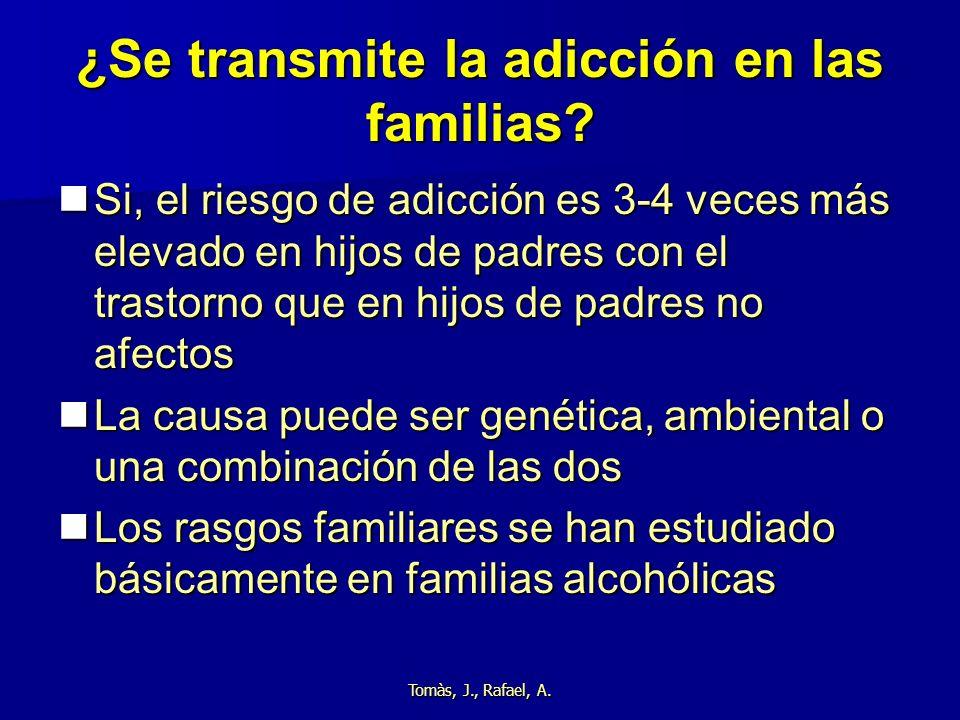 ¿Se transmite la adicción en las familias