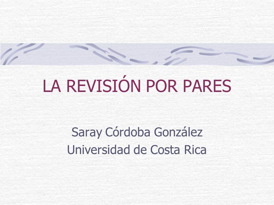 Saray Córdoba González Universidad de Costa Rica