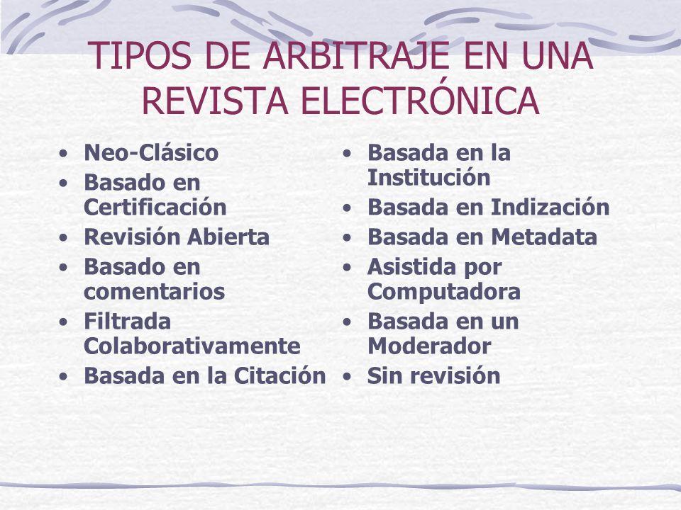 TIPOS DE ARBITRAJE EN UNA REVISTA ELECTRÓNICA
