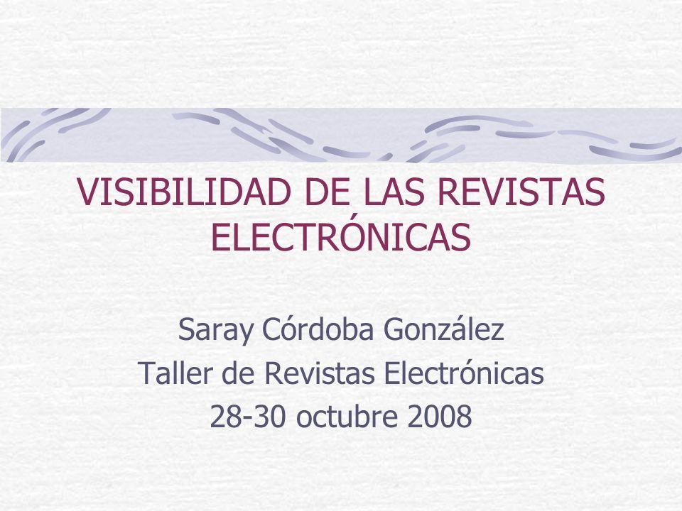 VISIBILIDAD DE LAS REVISTAS ELECTRÓNICAS