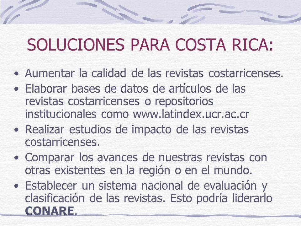 SOLUCIONES PARA COSTA RICA: