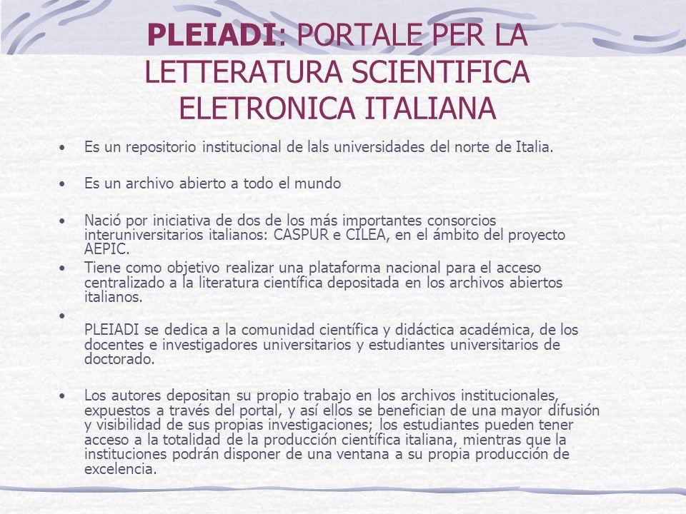 PLEIADI: PORTALE PER LA LETTERATURA SCIENTIFICA ELETRONICA ITALIANA