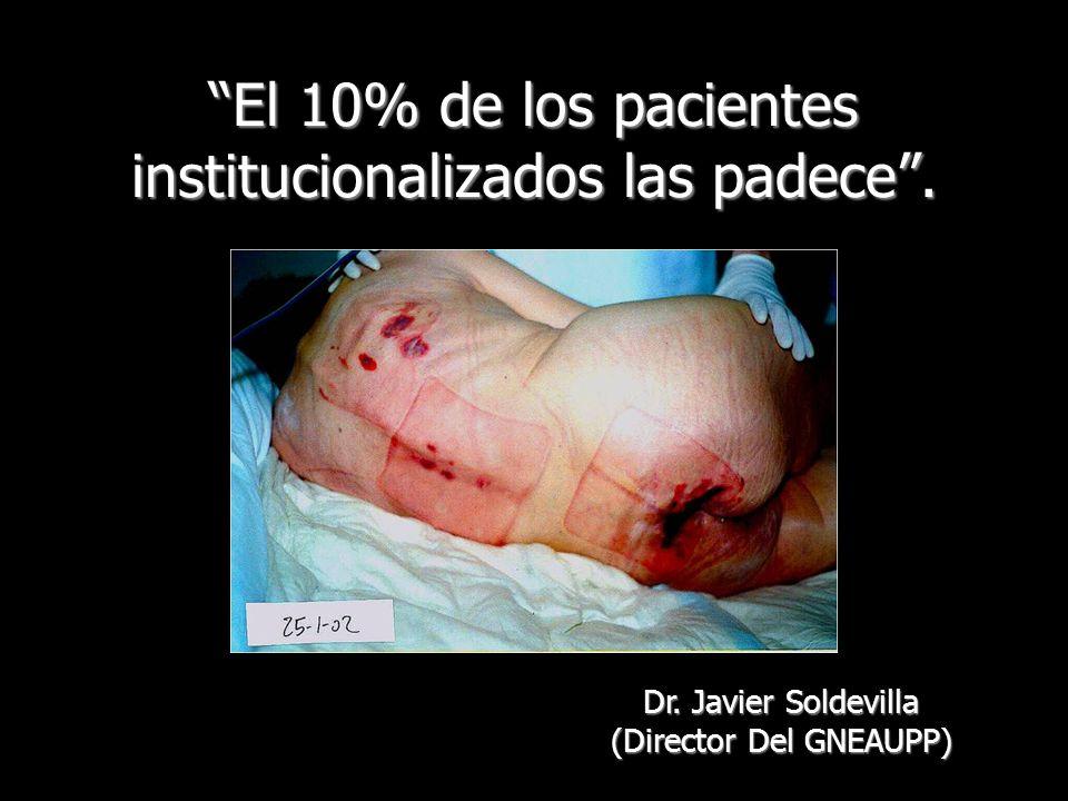 El 10% de los pacientes institucionalizados las padece .