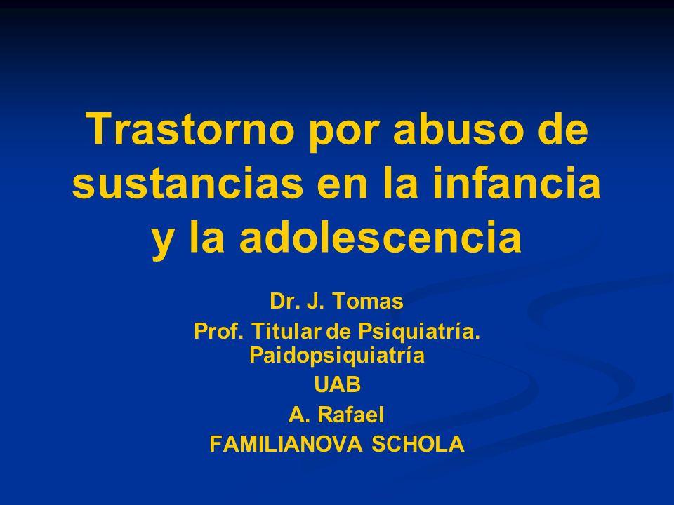 Trastorno por abuso de sustancias en la infancia y la adolescencia