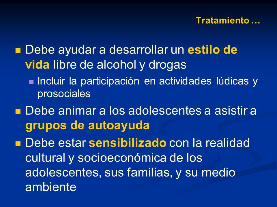 Debe ayudar a desarrollar un estilo de vida libre de alcohol y drogas