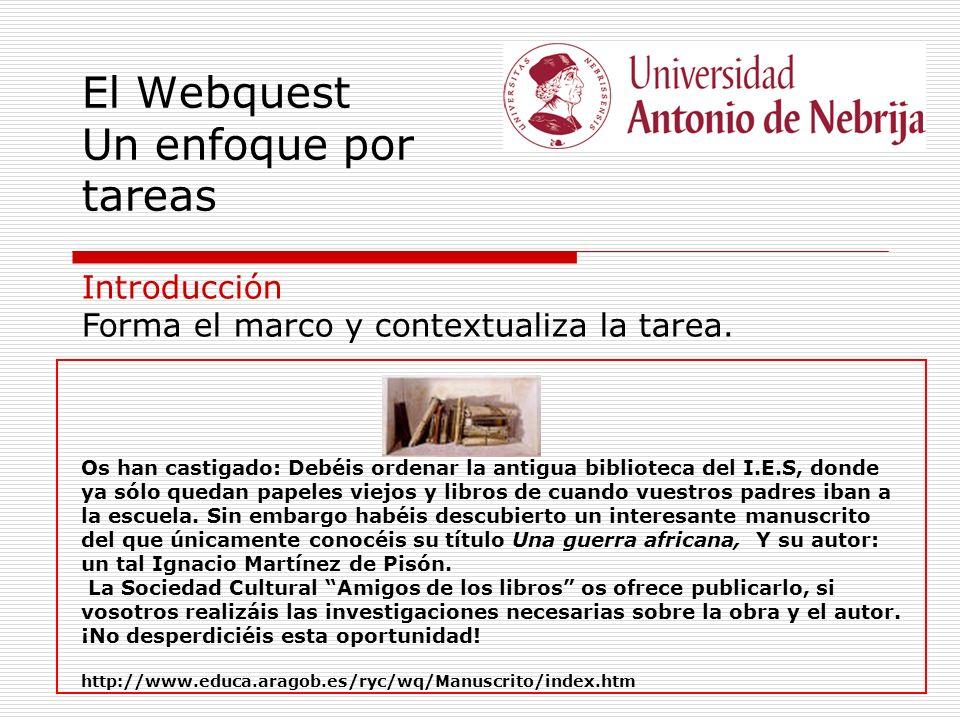 El Webquest Un enfoque por tareas