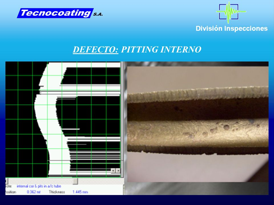 DEFECTO: PITTING INTERNO
