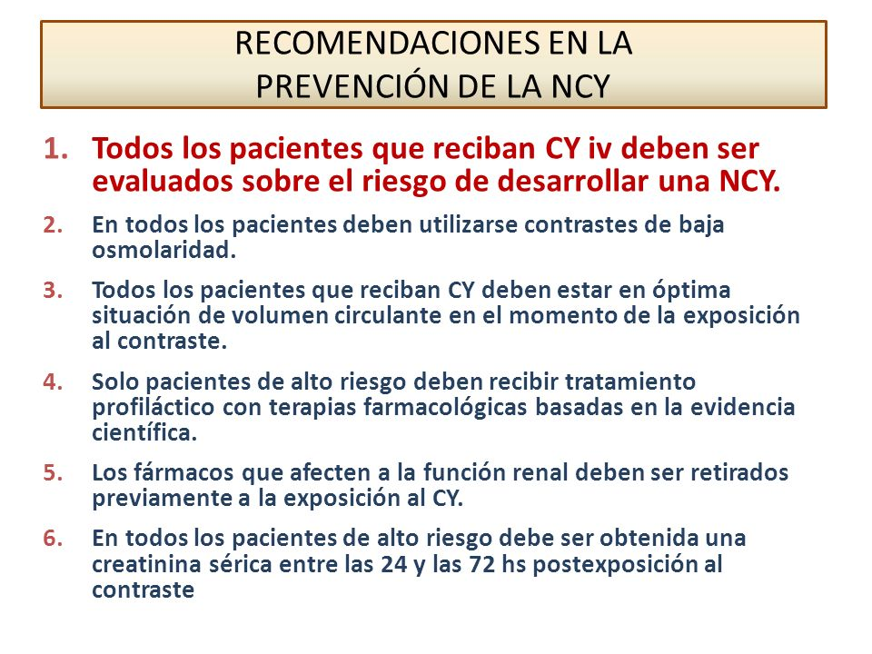 RECOMENDACIONES EN LA PREVENCIÓN DE LA NCY