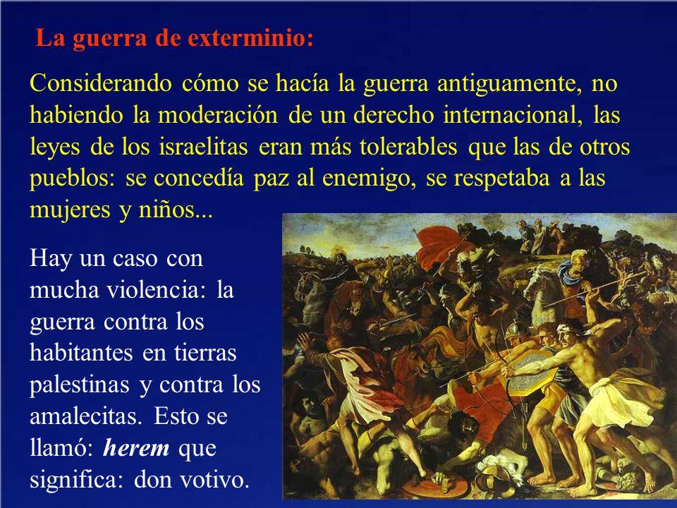 La guerra de exterminio: