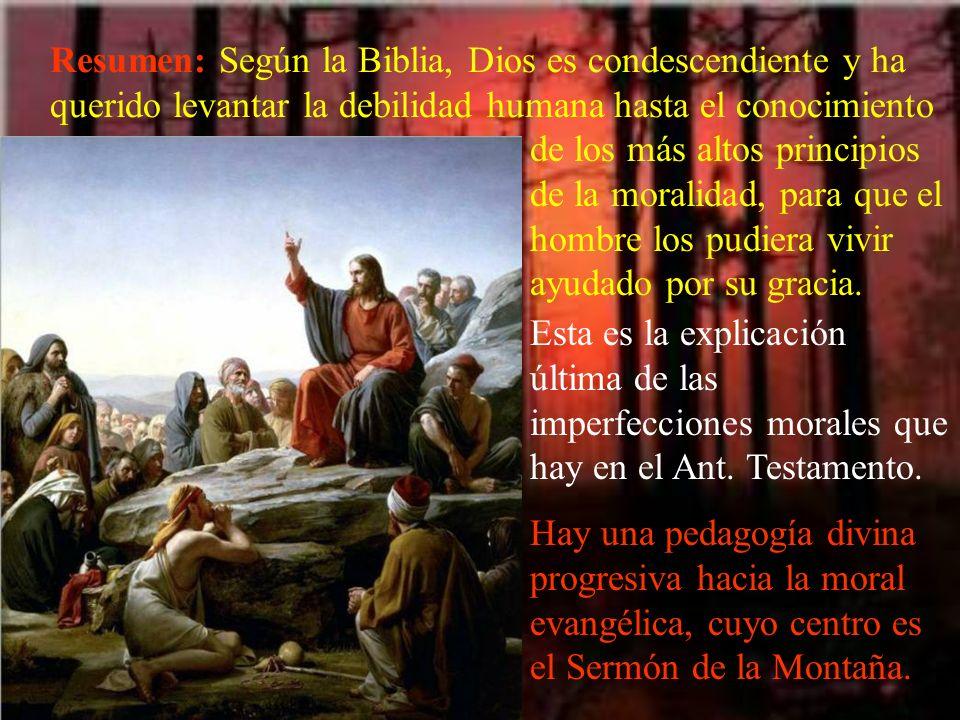 Resumen: Según la Biblia, Dios es condescendiente y ha querido levantar la debilidad humana hasta el conocimiento
