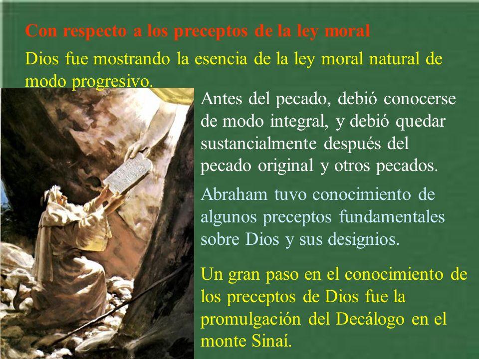 Con respecto a los preceptos de la ley moral