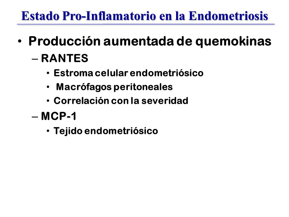 Estado Pro-Inflamatorio en la Endometriosis