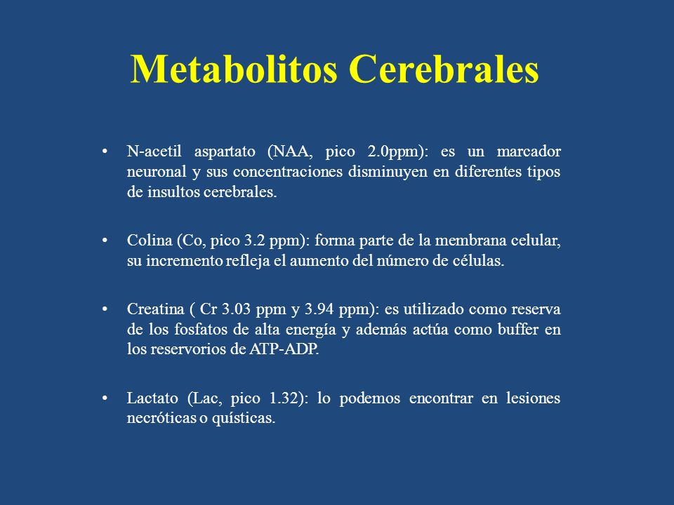 Metabolitos Cerebrales