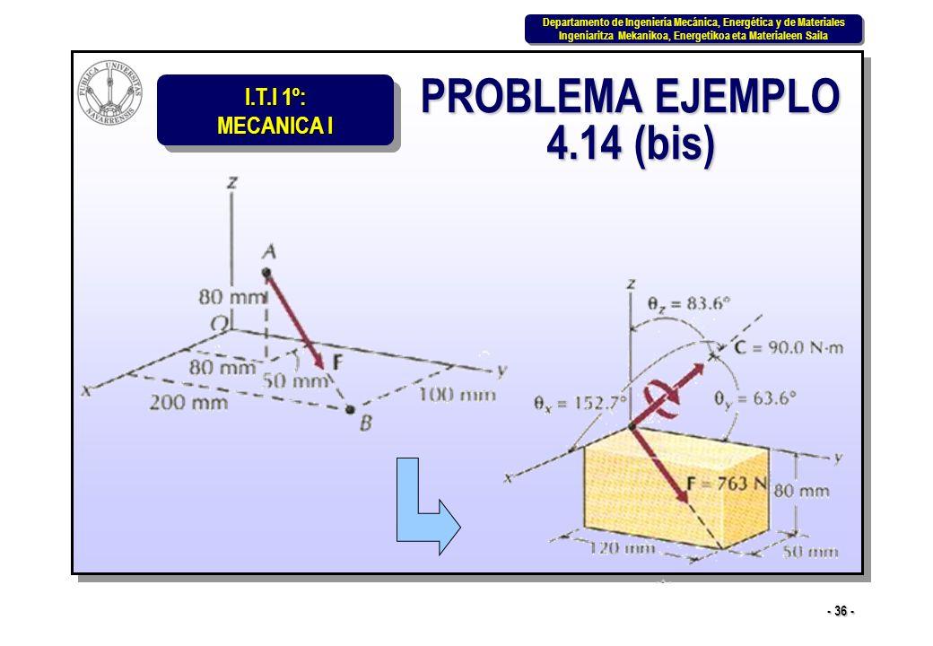 PROBLEMA EJEMPLO 4.14 (bis)